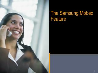 Office Serv The Samsung Mobex Feature