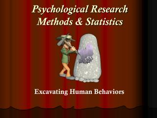 Psychological Research Methods & Statistics