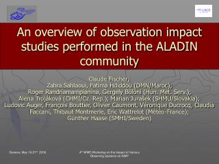 An overview of observation impact studies performed in the ALADIN community