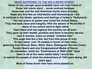 WHAT HAPPENED TO THE WW II MOVIE STARS?