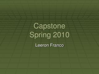 Capstone  Spring 2010