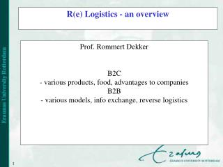 R(e) Logistics - an overview