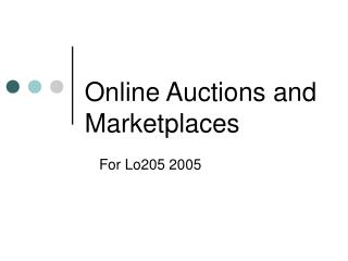 Online Auctions and Marketplaces