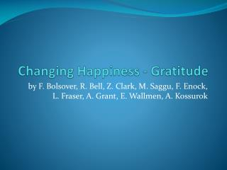 Changing Happiness - Gratitude