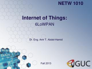 Internet of Things: 6LoWPAN