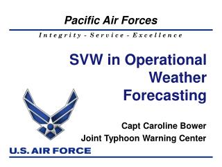 SVW in Operational Weather Forecasting