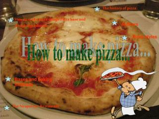 How to make pizza...