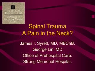 Spinal Trauma  A Pain in the Neck?