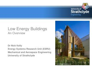 Low Energy Buildings An Overview