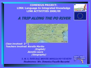 COMENIUS PROJECT: LINK: Language In Integrated Knowledge LINK ACTIVITIES 2008/09