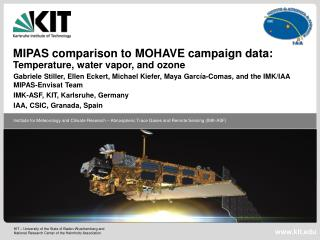 MIPAS comparison to MOHAVE campaign data:  Temperature, water vapor, and ozone