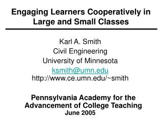Engaging Learners Cooperatively in Large and Small Classes
