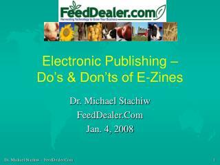 Electronic Publishing – Do's & Don'ts of E-Zines