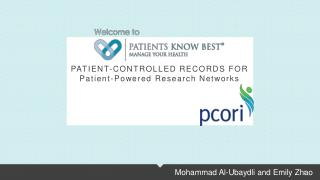 PATIENT-CONTROLLED  RECORDS  FOR Patient -Powered Research Networks
