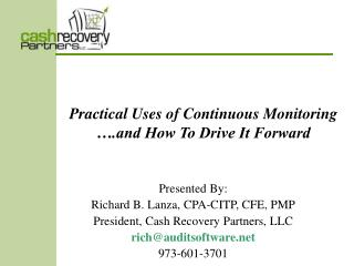 Practical Uses of Continuous Monitoring ….and How To Drive It Forward
