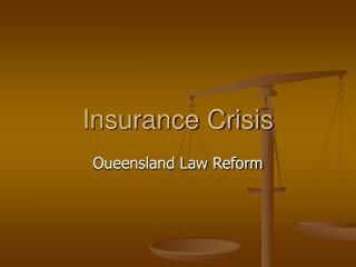Insurance Crisis
