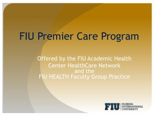 FIU Premier Care Program