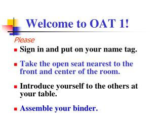 Welcome to OAT 1!