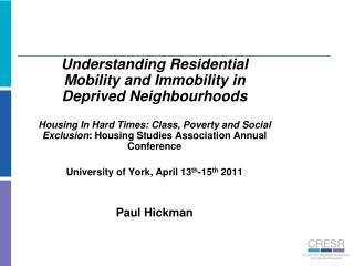 Understanding Residential Mobility and Immobility in Deprived Neighbourhoods