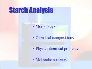 Starch Analysis