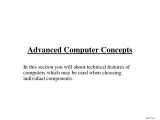 Advanced Computer Concepts