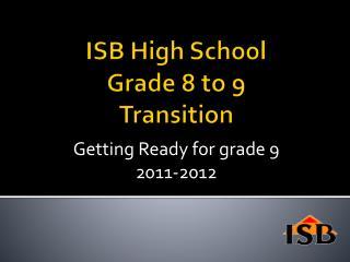 ISB High School Grade 8 to 9 Transition