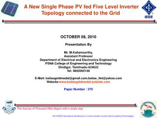 A New Single Phase PV fed Five Level Inverter Topology connected to the Grid