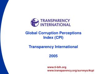 Global Corruption Perceptions Index (CPI) Transparency International 2005