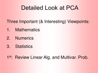 Detailed Look at PCA