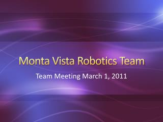 Monta Vista Robotics Team