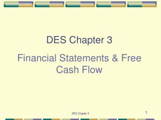 DES Chapter 3 Financial Statements & Free Cash Flow