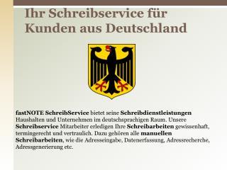 Ihr Schreibservice für Kunden aus Deutschland