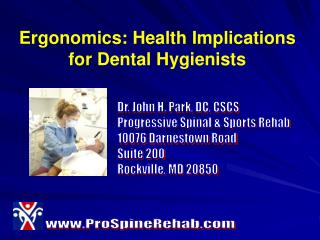 Ergonomics: Health Implications for Dental Hygienists