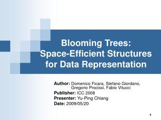 Blooming Trees: Space-Efficient Structures for Data Representation