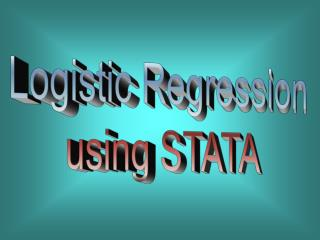 Logistic Regression using STATA