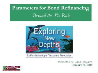 Parameters for Bond Refinancing Beyond the 3% Rule