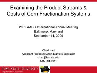 Examining the Product Streams & Costs of Corn Fractionation Systems