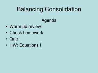 Balancing Consolidation
