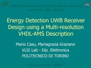 Energy Detection UWB Receiver Design using a Multi-resolution VHDL-AMS Description