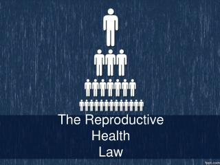 The Reproductive Health  Law