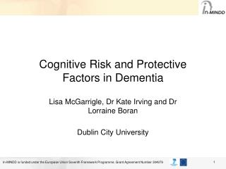 Cognitive Risk and Protective Factors in Dementia