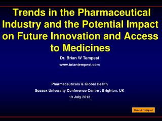 Dr. Brian W Tempest briantempest Pharmaceuticals & Global Health