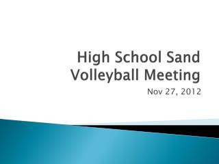 High School Sand Volleyball Meeting