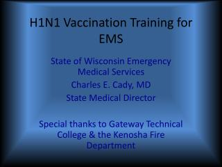 H1N1 Vaccination Training for EMS