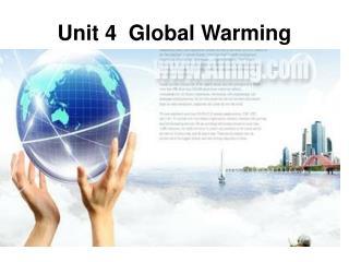 Unit 4 Global Warming
