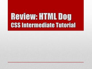 Review: HTML Dog  CSS Intermediate Tutorial