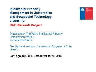 Intellectual Property Management in Universities and Successful Technology Licensing