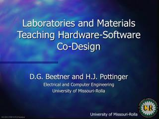 Laboratories and Materials Teaching Hardware-Software Co-Design