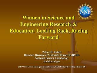 Women in Science and Engineering Research & Education: Looking Back, Racing Forward