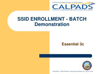 SSID ENROLLMENT - BATCH Demonstration